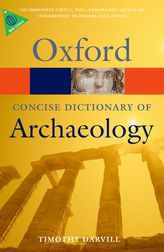 The Oxford concise dictionary of archaeology