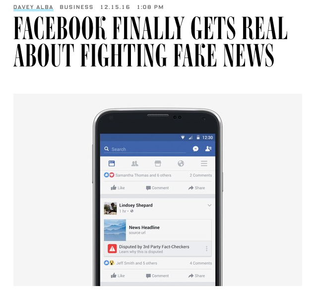 Wired: Facebook Finally Gets Real About Fighting Fake News