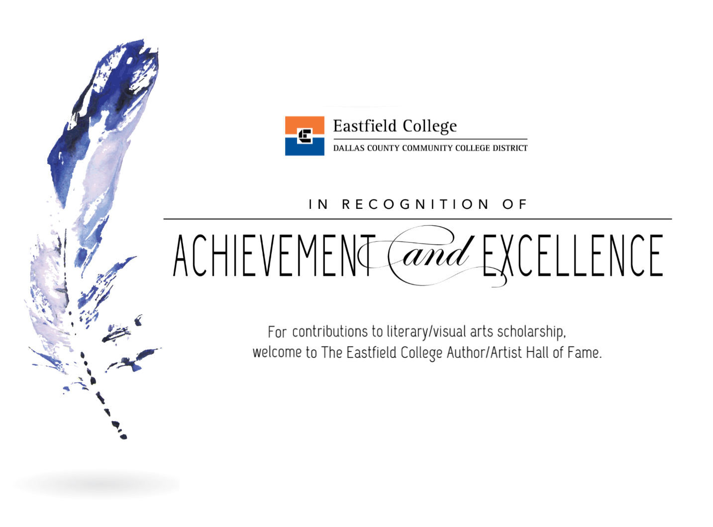 "Eastfield College Logo and ad ""In Recognition Achievement and Excellence"""