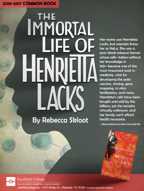 The Immortal Life of Henretta Lacks Eastfield College Common Book 2016-2017