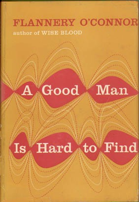 Flannery O'Connor's A Good Man Is Hard To Find
