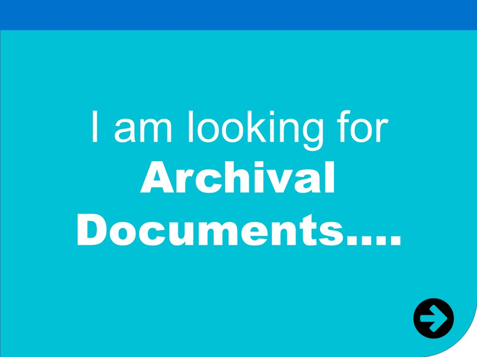 i am looking for archival documents