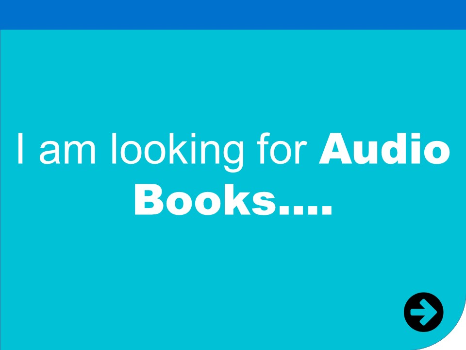i am looking for audio books