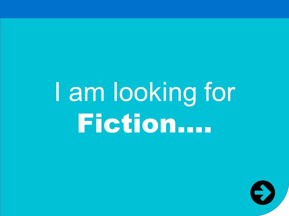 i am looking for fiction books