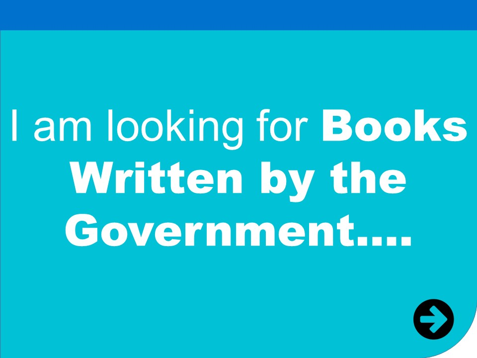 i am looking for books written by the government