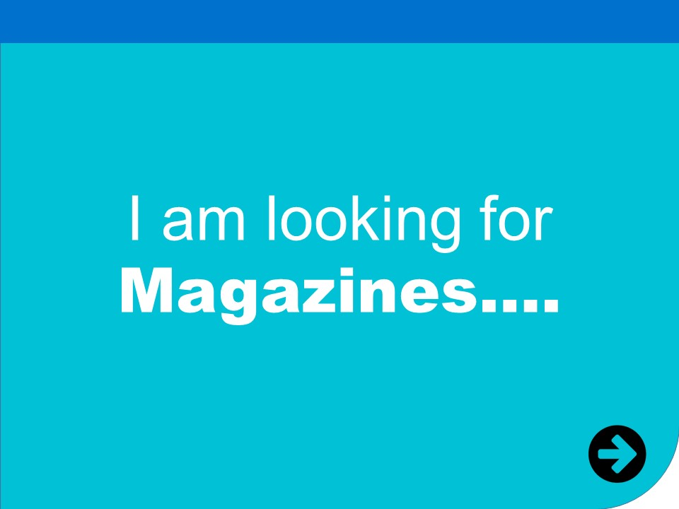 i am looking for magazines