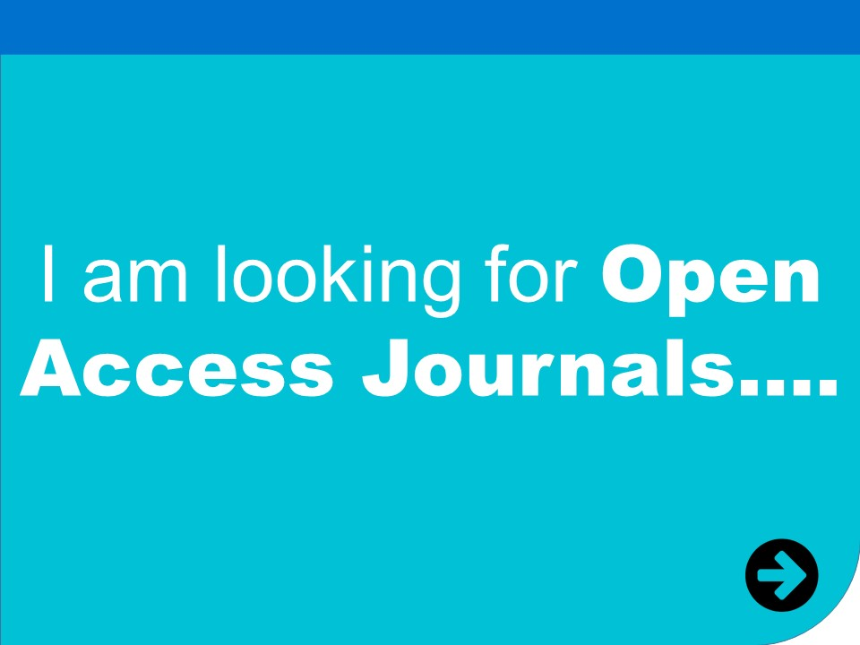 i am looking for open access journals
