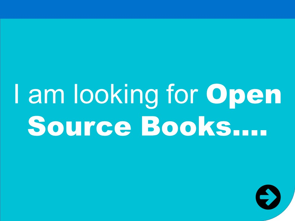 i am looking for open source books