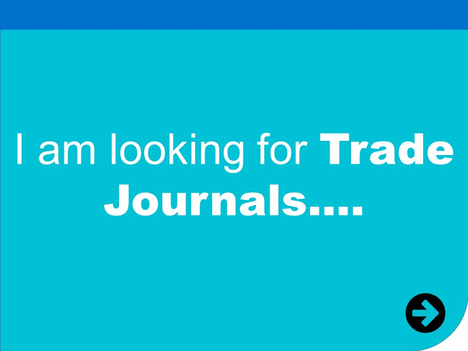 i am looking for trade journals