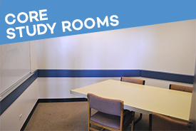 Core Study Rooms