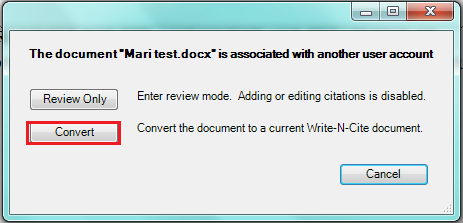 Screenshot of Write-N-Cite dialogue box, select the Convert option