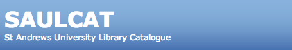 SAULCAT - St Andrews University Library Catalogue