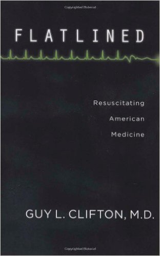 Book cover: flatlined: resucitating american medicine