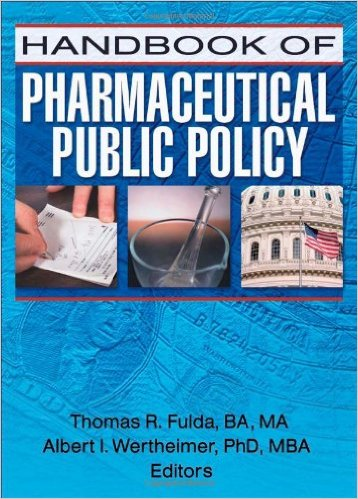 Book cover: handbook of pharmaceutical public policy