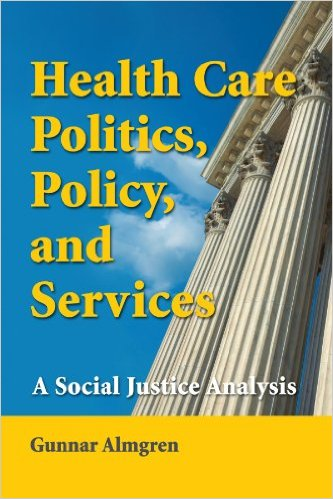 Book cover: health care politics, policy, and services