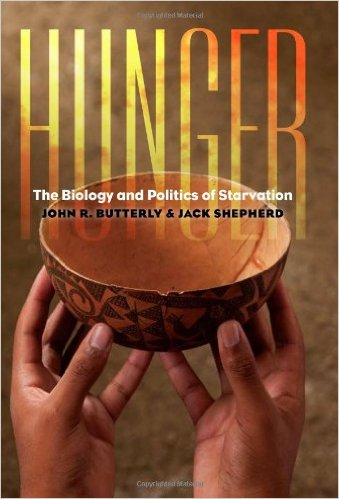 Book cover: hunger: the biology and politics of starvation