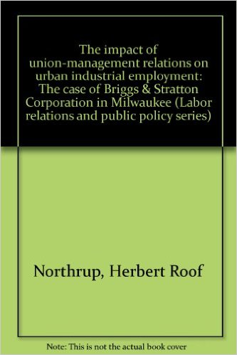 Book cover: the impact of union-management relations on urban industrial employment