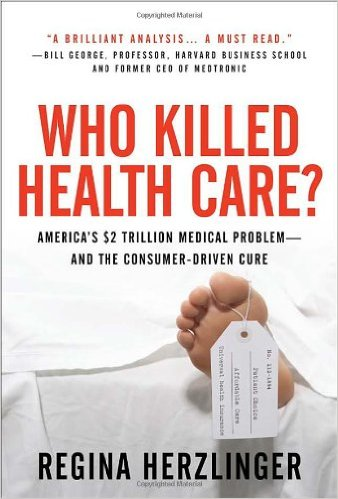 Book cover: who killed health care?