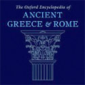 Oxford Encyclopedia of Ancient Greece & Rome