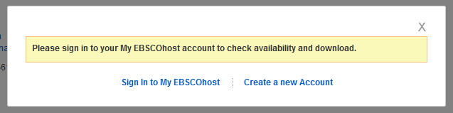 Screenshot of pop up message prompting users to sign in or sign up for My EBSCOhost