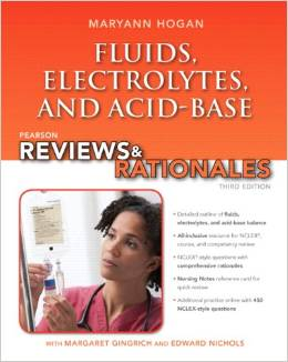 Pearson reviews & rationales: Fluids, electrolytes