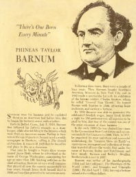 There's One Born Every Minute: Phineas T. Barnum