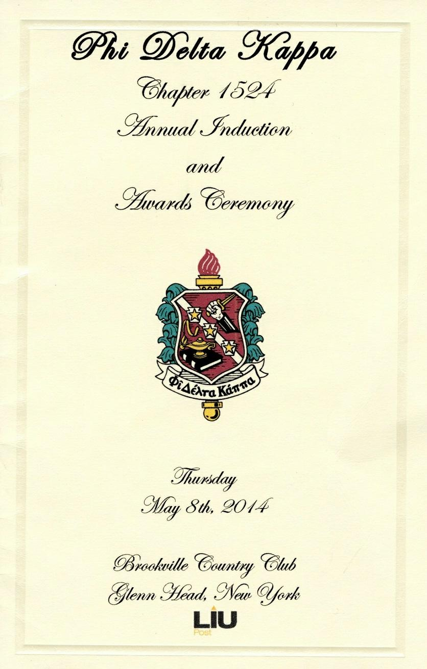 Program from the Phi Delta Kappa Chapter 1524 Annual Induction and Awards Ceremony, May 8, 2014