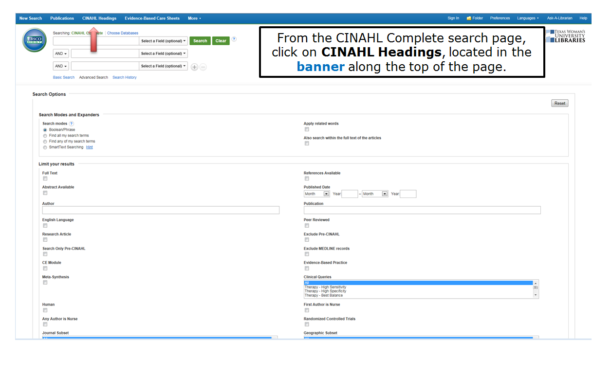 From the CINAHL Complete search page, click on CINAHL Headings, located in the banner along the top of the page.