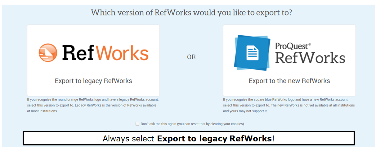 Always select Export to legacy RefWorks!