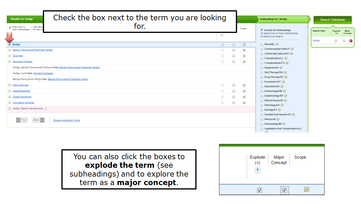 You can also click the boxes to explode the term (see subheadings) and to explore the term as a major concept. Check the box next to the term you are looking for.