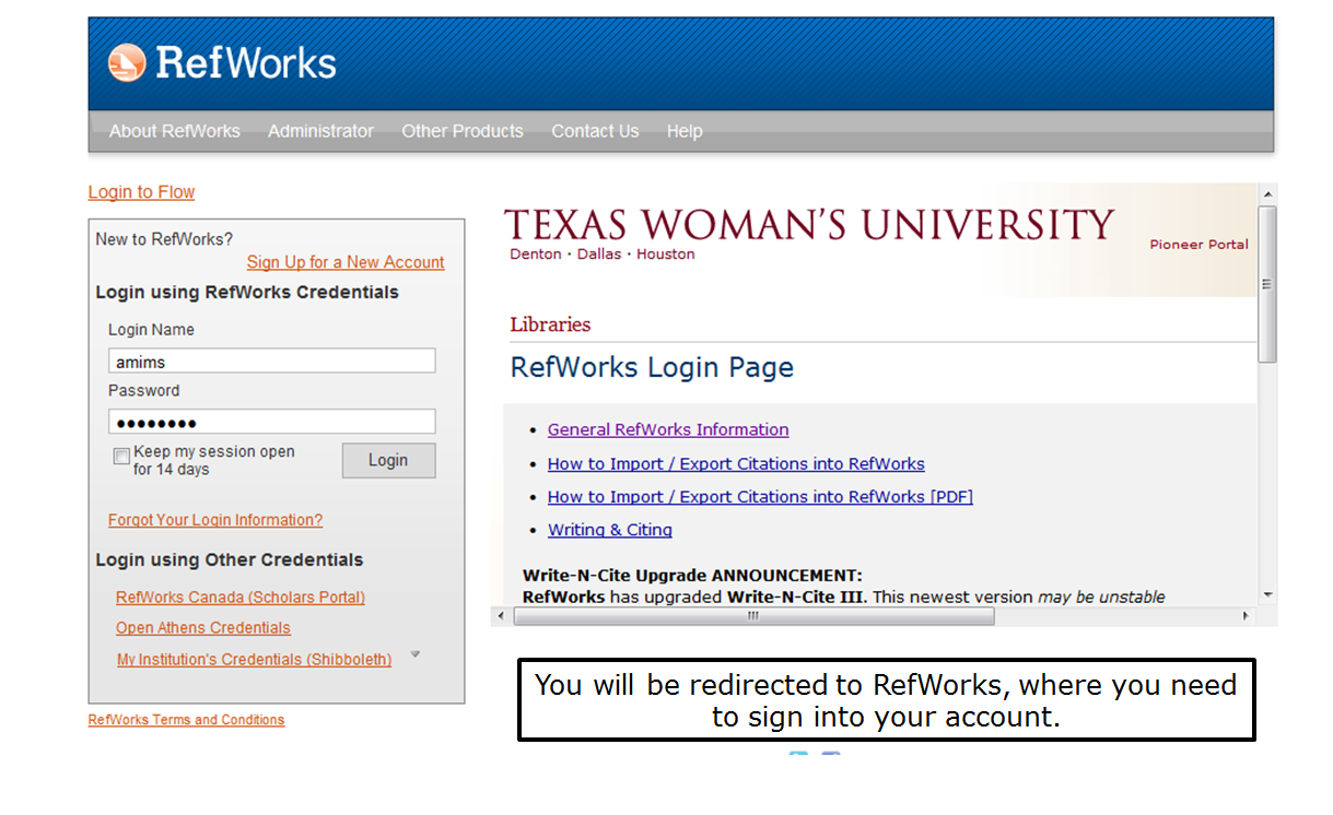 You will be redirected to RefWorks, where you need to sign into your account.