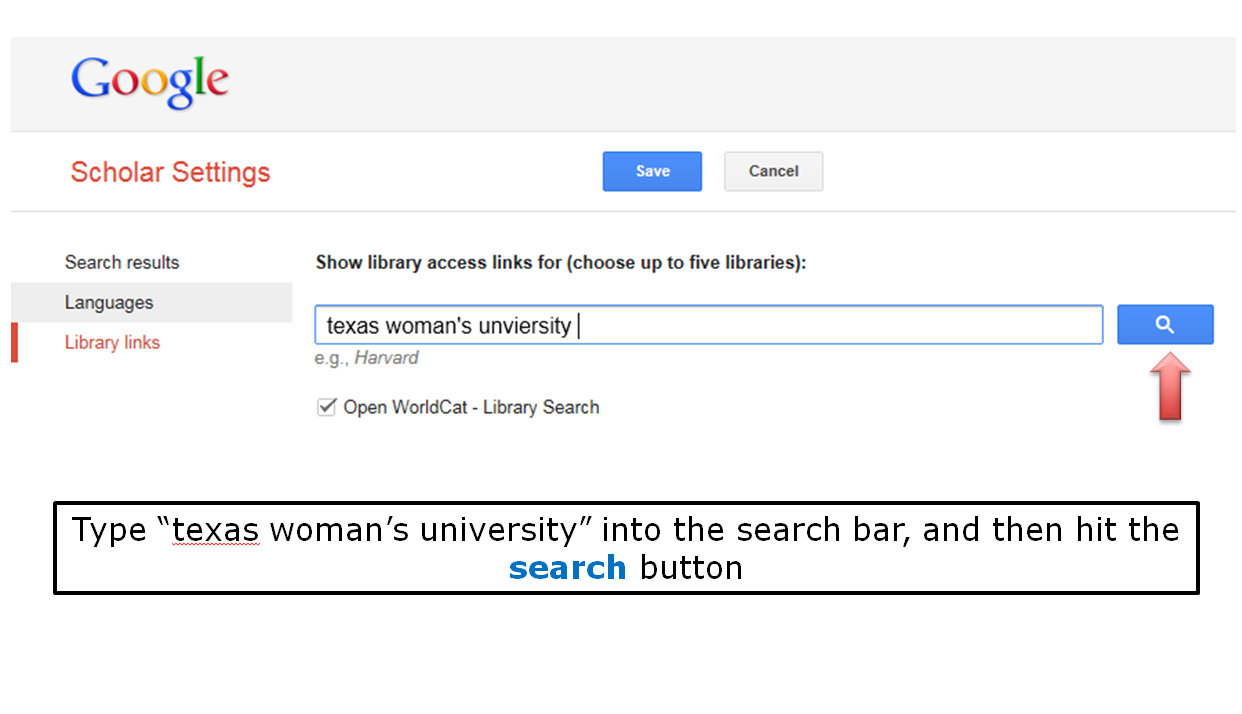 "Type ""texas woman's university"" into the search bar, and then hit the search button"