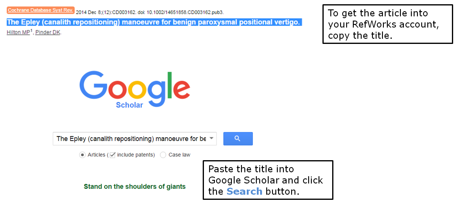 To get the article into your RefWorks account, copy the title. Paste the title into Google Scholar and click the search button.