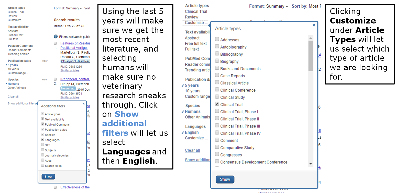 Using the last five years will make sure we get the most recent literature, and selecting humans will make sure no veterinary research sneaks through. Click on show additional filters to select languages and then English. Clicking Customize under article types will let us select which type of article we are looking for.