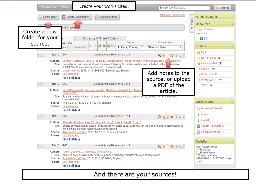 Create a new folder for your source. Create your works cited. Drag and drop the source into an existing folder. Add notes to the source, or upload a PDF of the article. And there is your source!