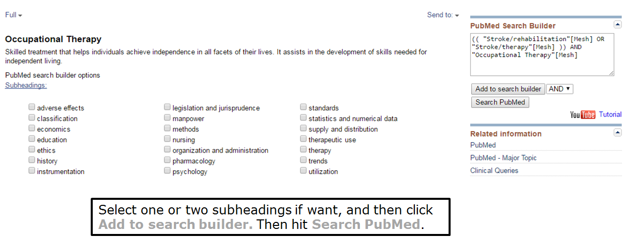 Select one or two subeadings if you want, and then click add to search builder. Then hit search PubMed.
