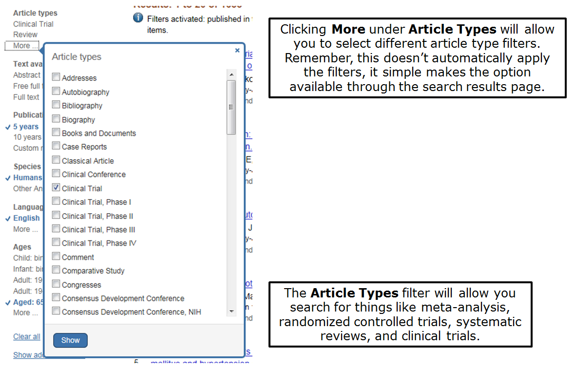 Clicking More under Article Types will allow you to select different article type filters. Remember, this doesn't automatically apply the filters, it simply makes the option available through the search results page. The Article Types filter will allow you search for things like meta-analysis, randomized controlled trials, systematic reviews, and clinical trials.