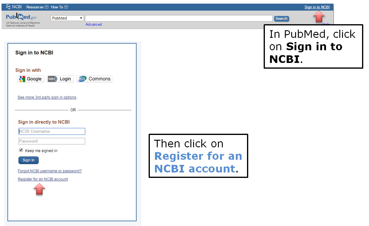 In PubMed, click on Sign in to NCBI. Then click on Register for an NCBI account.