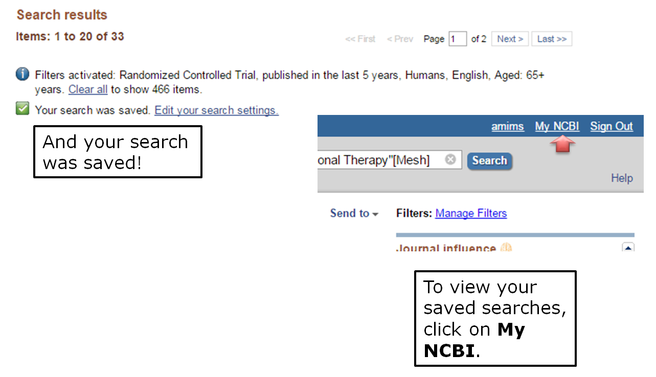 And your search was saved! To view your saved searches, click on My NCBI.