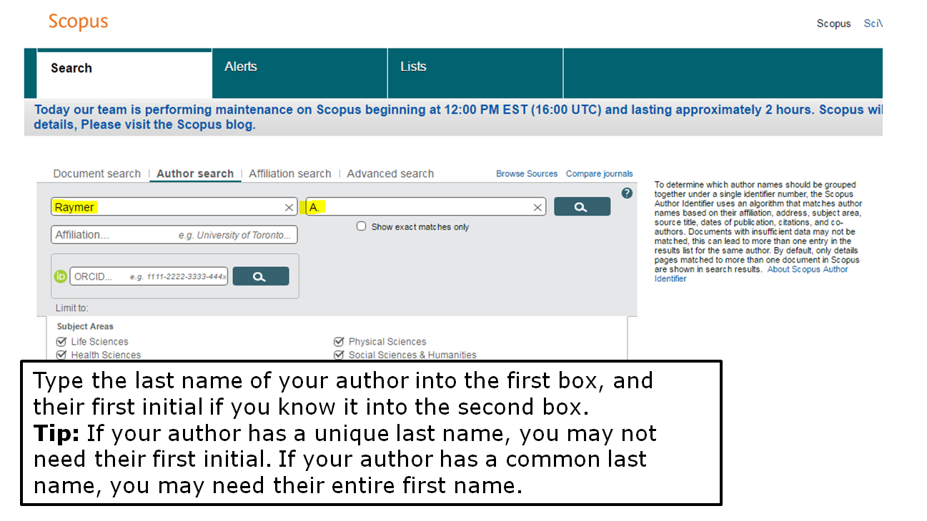 Type the last name of your author into the first box, and their first initial if you know it into the second box. Tip: If your author has a unique last name, you may not need their first initial. If your author has a common last name, you may need their entire first name.