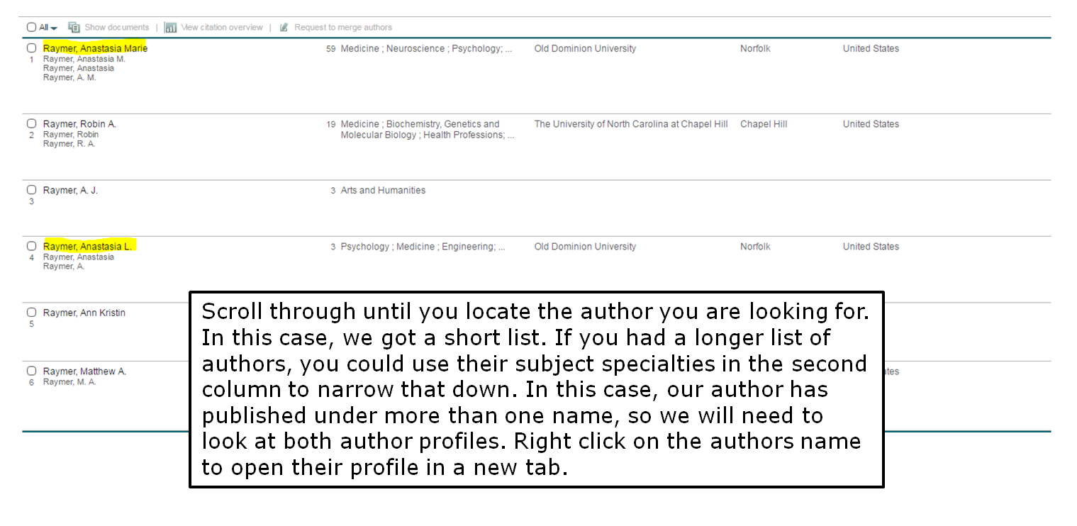 Scroll through until you locate the author you are looking for. In this case, we got a short list. If you had a longer list of authors, you could use their subject specialties in the second column to narrow that down. In this case, our author has published under more than one name, so we will need to look at both author profiles. Right click on the authors name to open their profile in a new tab.