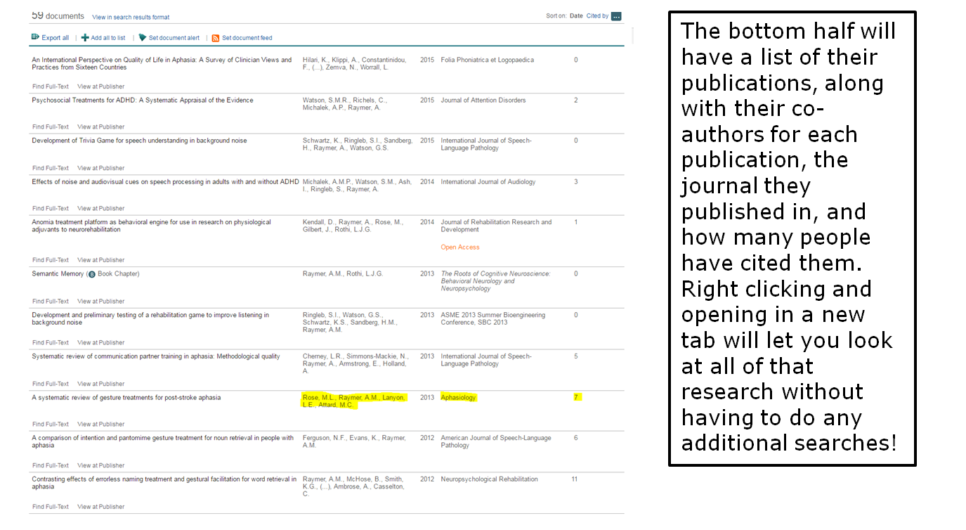 The bottom half will have a list of their publications, along with their coauthors for each publication, the journal they published in, and how many people have cited them. Right clicking and opening in a new tab will let you look at all of that research without having to do any additional searches!