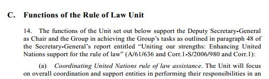 A/63/154 sets out the Functions of the Rule of Law Unit