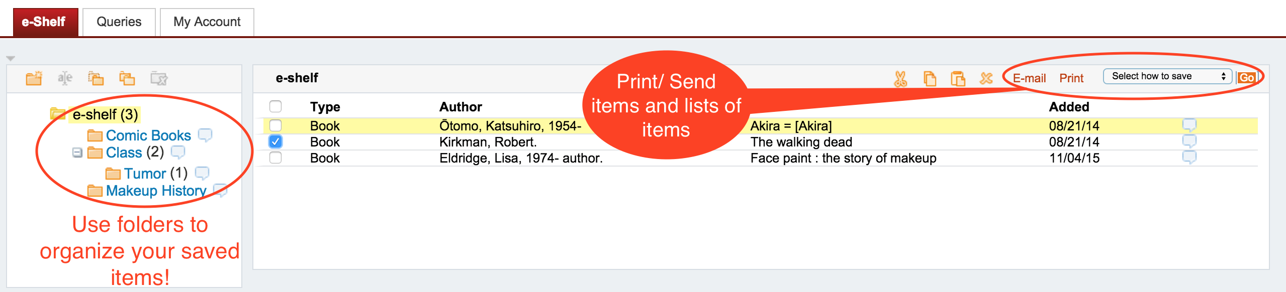Once Items Are In Your Eshelf You Cananize Them In To Folders, Print  Them Or Send Them To Your Email, Endnote Basic, And More