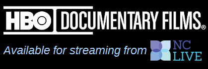 Stream HBO documentaries from Films on Demand, via NC LIVE
