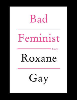 Image of book Bad Feminist by Roxane Gay