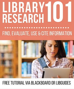 Library Research 101: Blackboard/LibGuides Tutorial