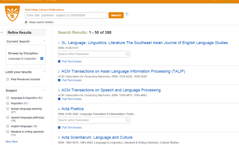 Screenshot of the Journal Finder search results list. There is a search box at the top of the page. The main (right side) column below that shows all of the journals in that subject area, listed alphabetically. Underneath each journal is a link to Full-text Access. Underneath some of them there is a search box to Search Within Publication (in otherwords, search for your keywords or for article titles within that journal.) To the left of the search results list is a Refine Results menu column. You can limit your results to Peer Reviewed Journals. Below that, you can limit your results by subject, which means a smaller sub-set within the subject you already put in. For example, this is Language & Linguistics, and some of the ways you can narrow it down are Foreign Language Learning, Speech-Language Pathology, and Literature and Writing.