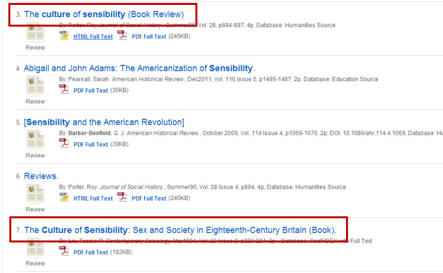 "Screenshot of the OneSearch search results list with two book reviews highlighted. One says The Culture of Sensibility (Book Review) where ""book review"" is in parentheses. The other says ""The Culture of Sensibility: Sex and Society in Eighteenth-Century Britain (Book), where book is in parentheses."