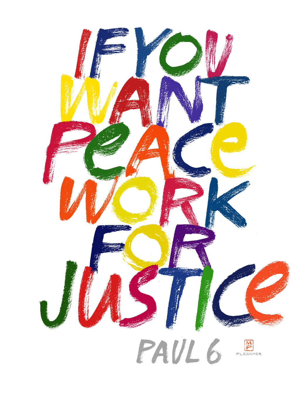 If you want justice work for peace